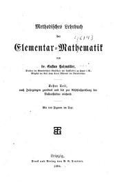 Methodisches Lehrbuch der Elementar Mathematik