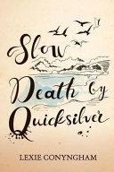 Slow Death by Quicksilver PDF