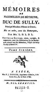 Memoires mis en ordre avec de remarques, par Mr. L. D. L. D. L. Nouvelle ed. (etc.): Volume 6