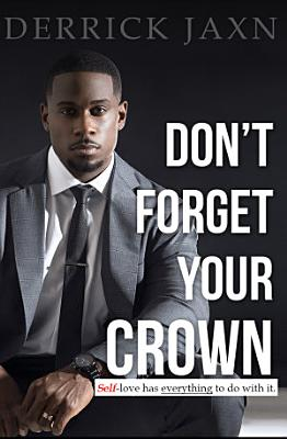 Don t Forget Your Crown