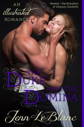 The Duke and The Domina: WARRICK : The Ruination of Grayson Danforth