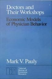 Doctors and Their Workshops: Economic Models of Physician Behavior