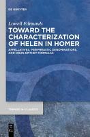 Toward the Characterization of Helen in Homer PDF