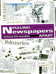 Pulling Newspapers Apart Book PDF