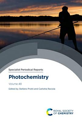 Photochemistry Volume 48