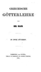 Griechische Götterlehre ... In zwei Büchern