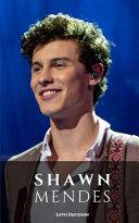 Shawn Mendes  A Shawn Mendes Biography PDF