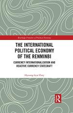 The International Political Economy of the Renminbi