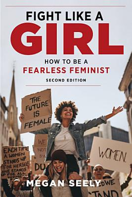 Fight Like a Girl  Second Edition