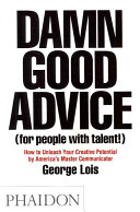 Damn Good Advice  For People with Talent   Book
