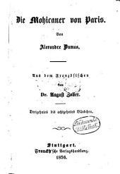 Die Mohikaner von Paris: Von Alexandre Dumas. Aus dem Französischen von August Zoller, Bände 13-18