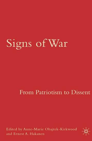 Signs of War  From Patriotism to Dissent PDF
