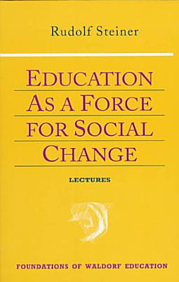 Education as a Force for Social Change PDF