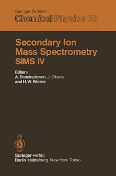 Secondary Ion Mass Spectrometry SIMS IV PDF