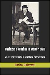Pazìnzia e distèin in Walter Galli