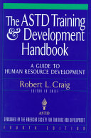 The ASTD Training and Development Handbook  A Guide to Human Resource Development PDF
