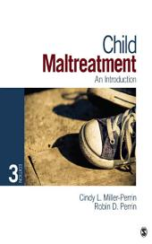 Child Maltreatment: An Introduction, Edition 3