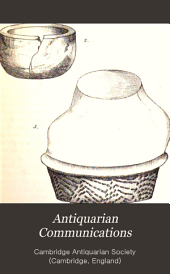 Antiquarian Communications: Volume 1