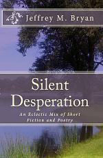 Silent Desperation