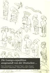 Die Loango-expedition ausgesandt von der Deutschen gesellschaft zur erforschung aequatorial-Africas, 1873-1876: Band 3,Teil 2