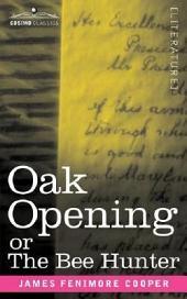 Oak Openings Or the Bee Hunter