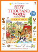 First Thousand Words in Spanish Sticker Book