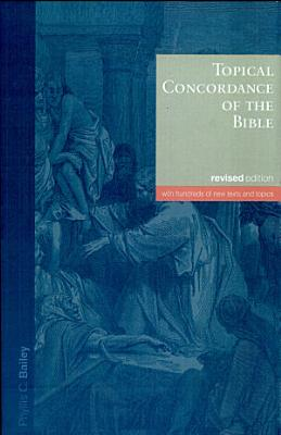 Topical Concordance of the Bible