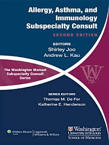The Washington Manual of Allergy  Asthma  and Immunology Subspecialty Consult PDF