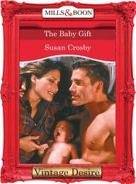 The Baby Gift (Mills & Boon Desire) (The Baby Bank, Book 4)