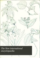 The New International Encyclopaedia: Volume 1
