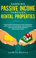 Earning Passive Income Through Rental Properties