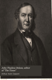 "John Thadeus Delane: Editor of ""The Times""; His Life and Correspondence, Volume 2"