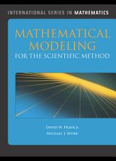 Mathematical Modeling for the Scientific Method