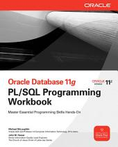 Oracle Database 11g PL/SQL Programming Workbook