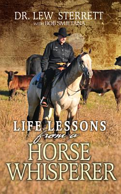 Life Lessons from a Horse Whisperer
