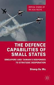 The Defence Capabilities of Small States PDF