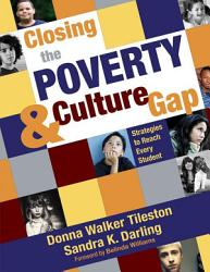 Closing The Poverty And Culture Gap Book PDF