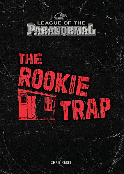Download The Rookie Trap Book