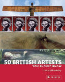 50 British Artists You Should Know PDF
