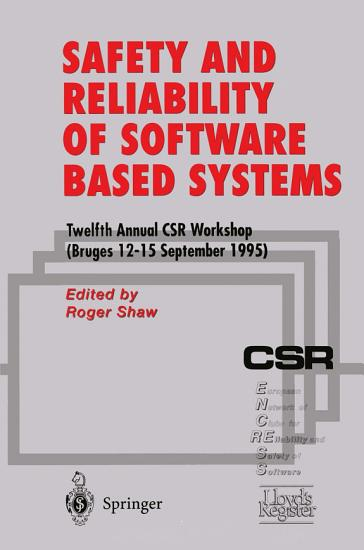 Safety and Reliability of Software Based Systems PDF