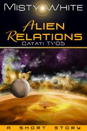 Alien Relations: a short story