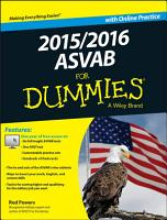 2015   2016 ASVAB For Dummies with Online Practice PDF