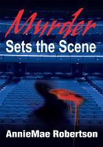 Murder Sets the Scene