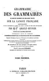 Grammaire des grammaires: ou, Analyse raisonnée des meilleurs tráites sur la langue française ...