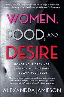 Women  Food  and Desire Book