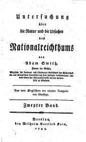 Untersuchungen über die Natur und die Ursachen des Nationalreichtums: Band 2
