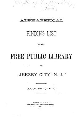 Supplement No 2 to the Alphabetical Finding List of the Free Public Library of Jersey City  N J  Jan  1893 PDF