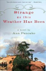 Strange As This Weather Has Been Book PDF