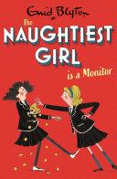 The Naughtiest Girl: Naughtiest Girl Is A Monitor