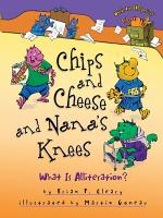 Chips and Cheese and Nana s Knees PDF